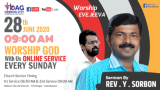 LIVE: 28th JUNE 2020 ONLINE SUNDAY SERVICE - SERMON BY REV. Y. SORBON - WORSHIP BY EVG. JEEVA