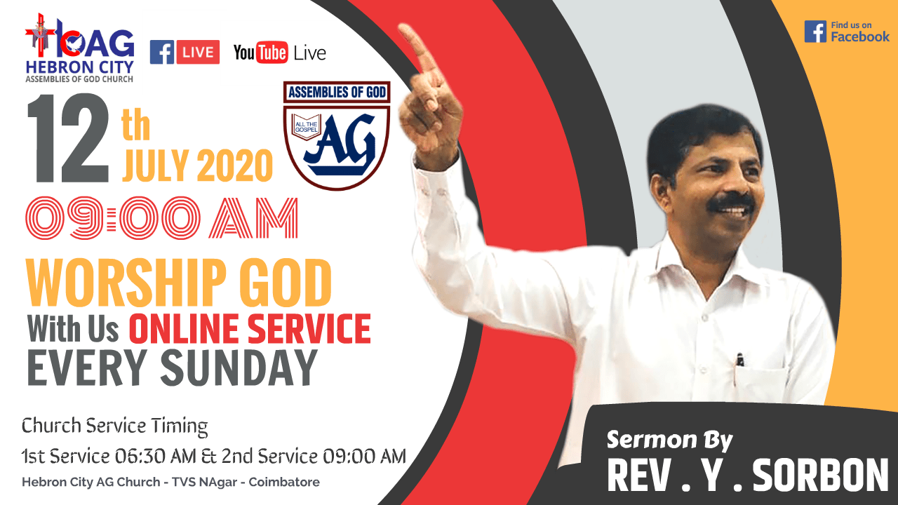 12th July 2020 Sunday Online Service - Pastor Y Sorbon - Hebron City AG Church, Coimbatore